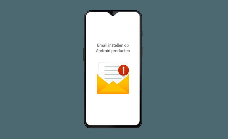 Een e-mailaccount configureren op een Android toestel